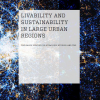 Livability and Sustainability in Large Urban Regions