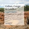 Coltan, Congo and Conflict
