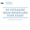 De uitdaging waar Nederland voor staat: terugblik op het programma Strategy and Change