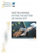 Deep sea mining: hitting the bottom or taking off?